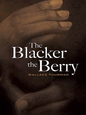 cover image of The Blacker the Berry
