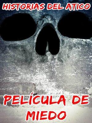 cover image of Película de Miedo