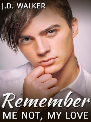 cover image of Remember Me Not, My Love