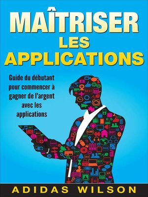 cover image of Maîtriser les applications