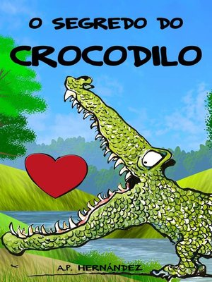 cover image of O segredo do crocodilo