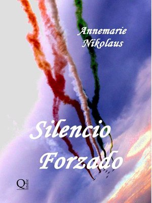 cover image of Silencio Forzado