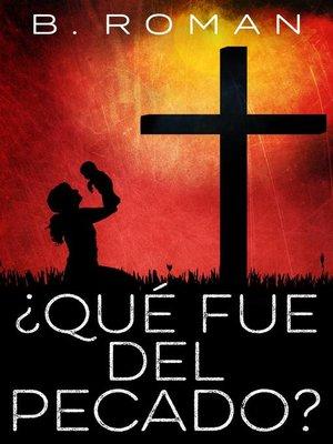 cover image of ¿Qué fue del pecado?
