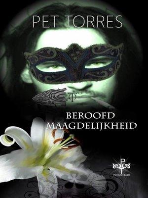 cover image of Beroofde Maagdelijkheid