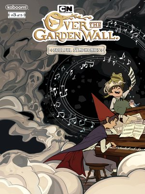 cover image of Over the Garden Wall: Soulful Symphonies, Issue 3