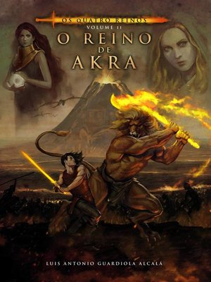 cover image of Os Quatro Reinos, volume II. O Reino de Akra