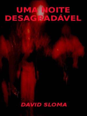 cover image of Uma Noite Desagradável