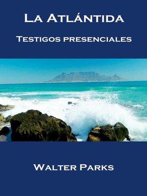cover image of La Atlántida Testigos Presenciales