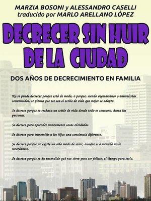 cover image of Decrecer sin huir de la ciudad