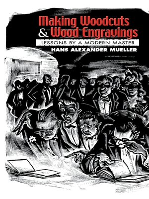 cover image of Making Woodcuts and Wood Engravings