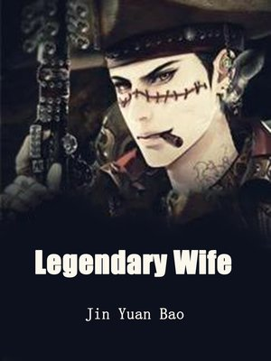 cover image of Legendary Wife