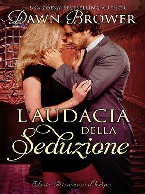 cover image of L'audacia della seduzione