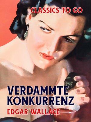 cover image of Verdammte Konkurrenz