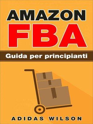 cover image of Amazon FBA Guida per principianti