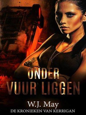 cover image of Onder Vuur Liggen