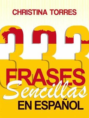 cover image of 333 Frases Sencillas en Español