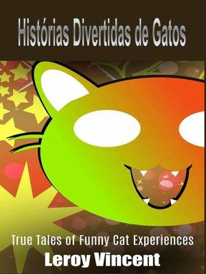 cover image of Histórias Divertidas de Gatos