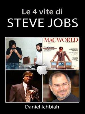 cover image of Le 4 vite di Steve Jobs