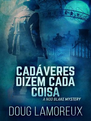 cover image of Cadáveres dizem cada coisa