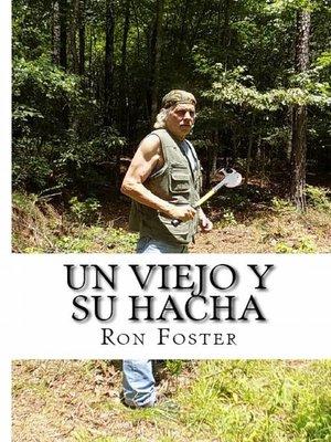 cover image of Un viejo y su hacha