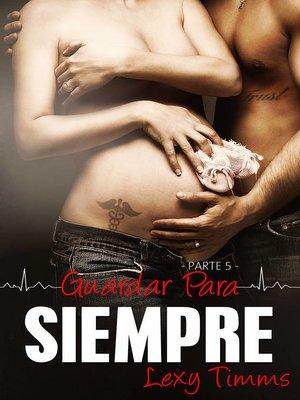 cover image of Guardar para Siempre