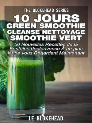 cover image of 10 jours Green Smoothie Cleanse Nettoyage Smoothie vert