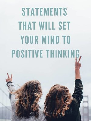 cover image of Statements that will set your mind to positive thinking