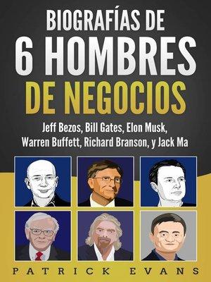 cover image of Biografías de 6 Hombres de Negocios