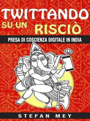 cover image of Twittando su un risciò.