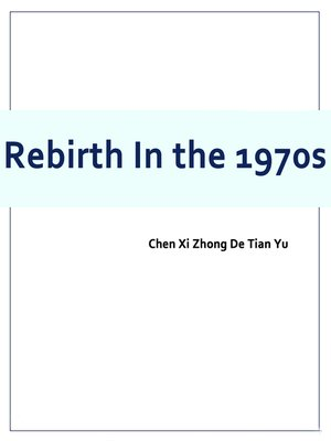 cover image of Rebirth In the 1970s
