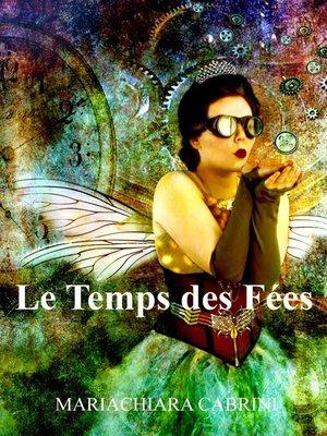 cover image of Le Temps des Fées