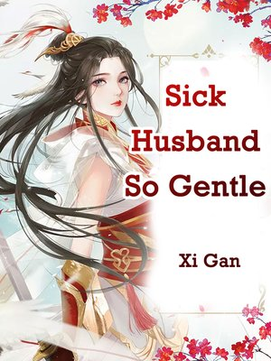 cover image of Sick Husband So Gentle