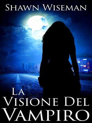 cover image of La Visione Del Vampiro