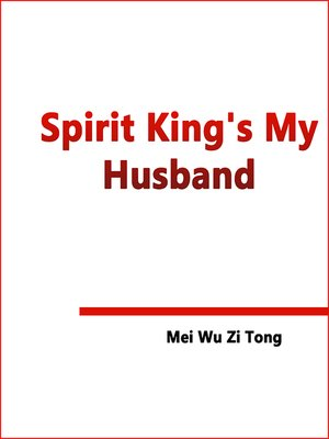 cover image of Spirit King's My Husband