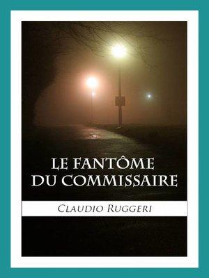 cover image of Le Fantôme Du Commissaire