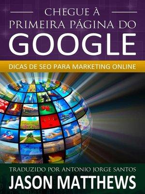 cover image of Chegue à primeira página do Google