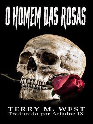 cover image of O Homem das Rosas