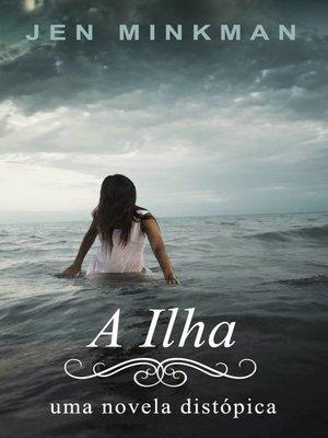 cover image of A Ilha
