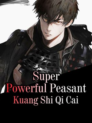 cover image of Super Powerful Peasant