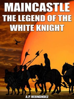 cover image of MainCastle. the Legend of the White Knight