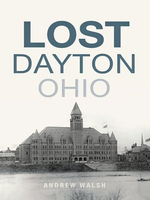 cover image of Lost Dayton, Ohio