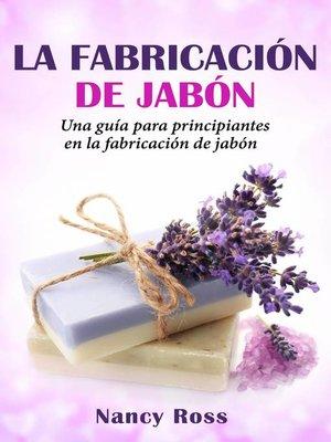 cover image of La fabricación de jabón