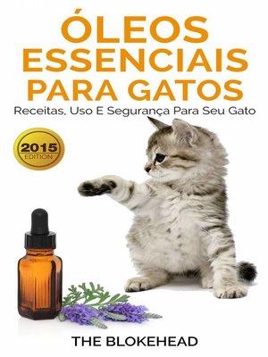 cover image of Óleos Essenciais para Gatos