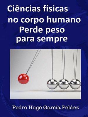 cover image of Ciências Físicas no corpo humano Perde peso para sempre