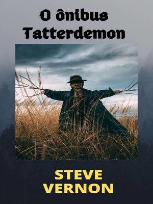 cover image of O ônibus Tatterdemon