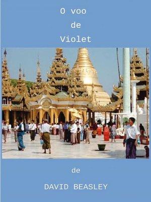cover image of O Voo de Violet ou, Kahbia