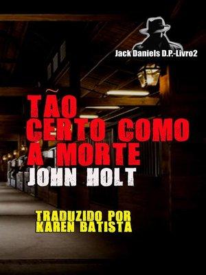 cover image of Tão Certo Como a Morte