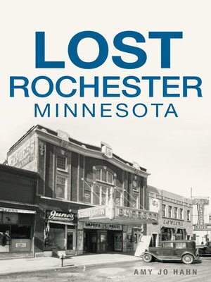 cover image of Lost Rochester, Minnesota