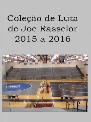 cover image of Coleção de Luta de Joe Rasselor