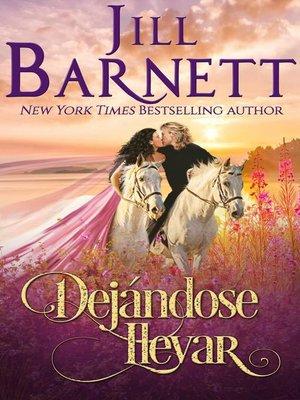 cover image of Dejándose llevar